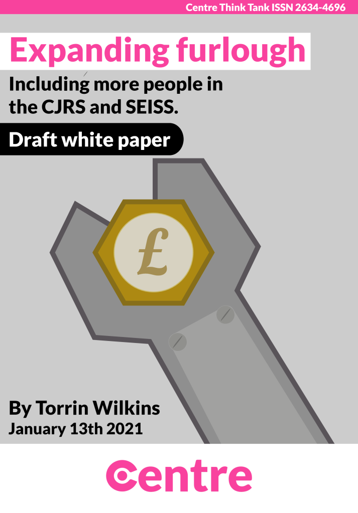 """A spanner with a pound coin in the centre.  """"Expanding furlough Draft white paper - Including more people in the CJRS and SEISS. By Torrin Wilkins, January 13th 2021. Centre Think Tank ISSN 2634-4696""""."""